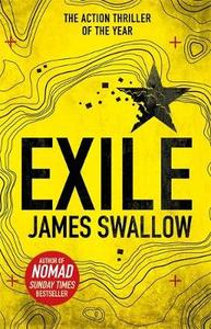 Exile: The Explosive New Action Thriller from the Sunday Times Bestselling Author of Nomad
