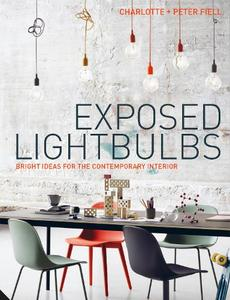 Exposed Lightbulbs: Bright Ideas for the Contemporary Interior