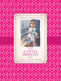 A Classic Collection: A Little Princess