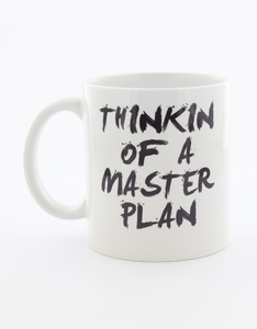 I Want It Now Master Plan Mug