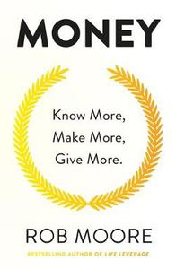 Give More: Learn how to make more money and transform your life