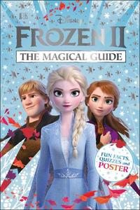 Disney Frozen 2 The Magical Guide: Includes Poster