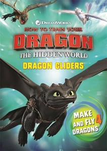 How To Train Your Dragon The Hidden World Dragon Gliders