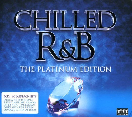 CHILLED R&B: THE PLATINUM EDITION / VARIOUS (UK)