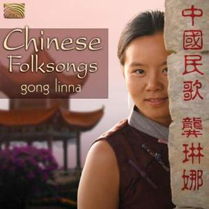 Chinese Folksongs-Gong Linna