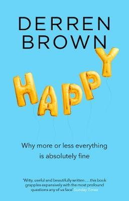 Happy why more or less everything is absolutely fine for Less is more boek