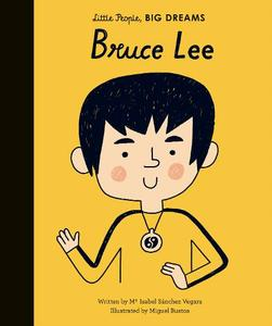 Bruce Lee: Little People Big Dreams
