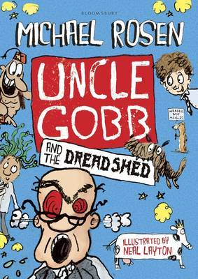 Uncle Gobb and the Dread Shed