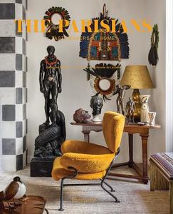 The Parisians: Tastemakers At Home