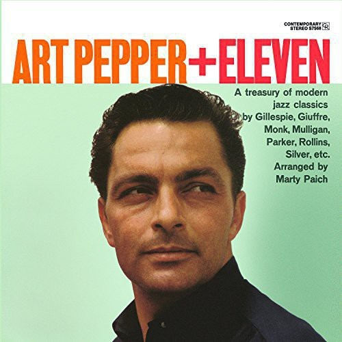 ART PEPPER + ELEVEN: MODERN JAZZ CLASSICS