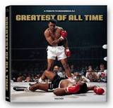 Greatest Of All Time: A Tribute to Mohammad Ali