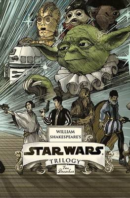 William Shakespeare's Star Wars Trilogy: the Royal Box Set: Includes William Shakespeare's Star Wars, the Empire Striketh Back, the Jedi Doth Return, and Poster