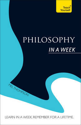 Philosophy in a Week: Teach Yourself