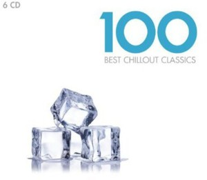 BEST CHILLOUT CLASSICS 100