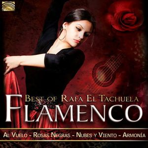 FLAMENCO: BEST OF RAFA EL TACHUELA