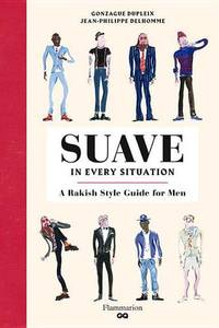 How to be Suave in Every Situation: A French Style Guide for Men