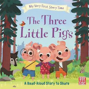 My Very First Story Time: The Three Little Pigs: Fairy Tale with picture glossary and an activity
