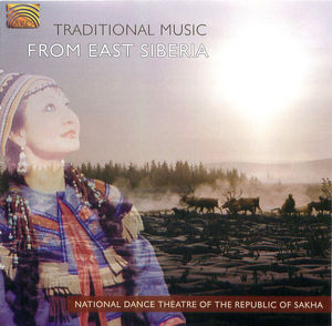 TRADITIONAL MUSIC FROM EAST SIBERIA