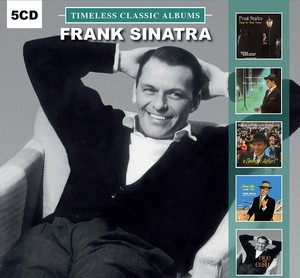 Frank Sinatra Timeless Classic Albums [5 Disc Set]