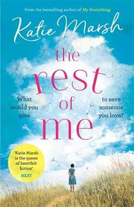 The Rest of Me: the uplifting new novel from the bestselling author of My Everything
