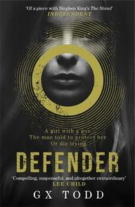 Defender: The most gripping read-in-one-go thriller (The Voices Book 1)