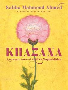 Khazana: A Treasure Trove Of Indo-Persian Recipes Inspired By The Mughals