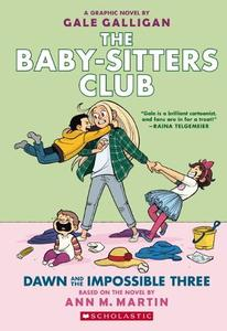 Baby-sitters Club Graphix #5: Dawn and the Impossible Three