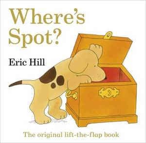 Where's Spot The Original Lift-The-Flap Book