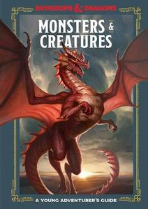 Monsters and Creatures: An Adventurer's Guide