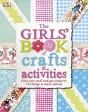 Girls Book Of Crafts & Activities