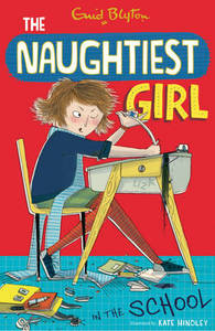 Naughtiest Girl 01 Naughtiest Girl In The School