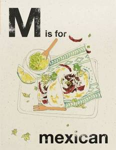 Alphabet Cooking: Mexican