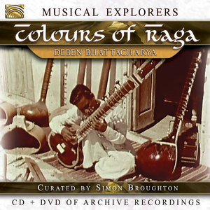 MUSICAL EXPLORERS: COLOURS OF RAGA (W/DVD)