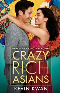 Crazy Rich Asians: (Film Tie-in)