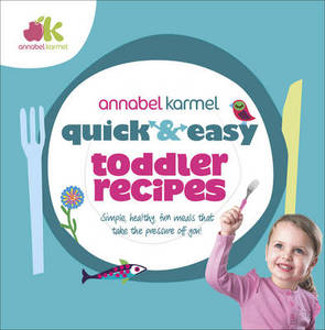 Quick & Easy Toddler Recipes
