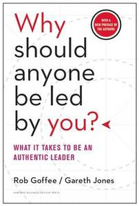 Why Should Anyone Be Led By You