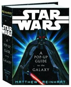 Star Wars A Pop-Up Guide To The Galaxy