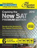 Cracking the New Sat Premium Edition: Created for the Redesigned 2016 Exam: 2016