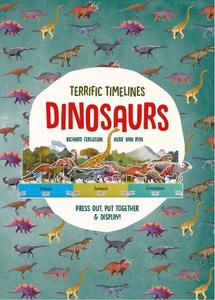 Terrific Timelines: Dinosaurs: 'Press out, put together and display!'