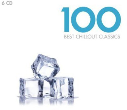 BEST CHILLOUT CLASSICS 100 / VARIOUS