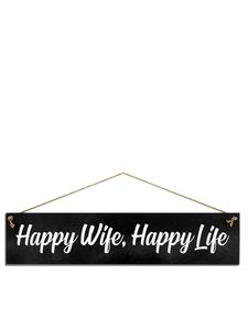 I Want It Now Happy Wife Happy Life Wooden Sign