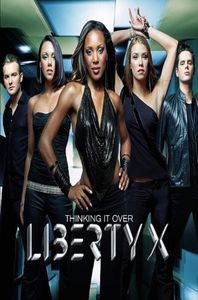 Thinking It Over - Liberty X
