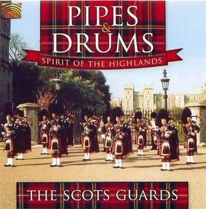 PIPES & DRUMS SPIRIT OF THE HIGHLANDS