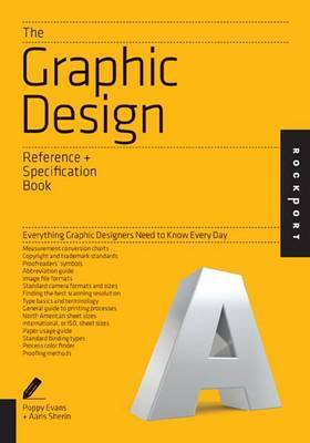 Specification Book: Everything Graphic Designers Need to Know Every Day
