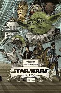 William Shakespeare's Star Wars Coll