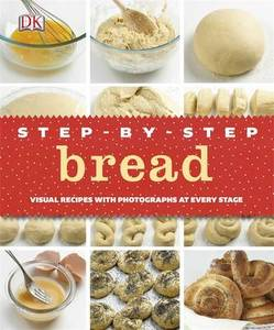 Step By Step Bread [Hardcover]