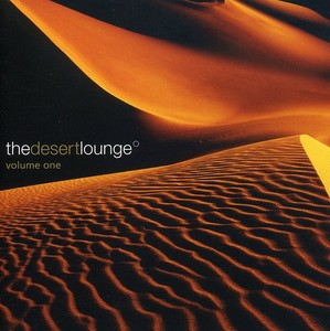 DESERT LOUNGE: VOLUME 1