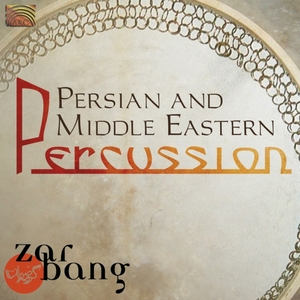 PERSIAN & MIDDLE EASTERN PERCUSSION-ZARBANG
