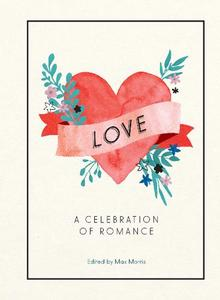 Love: A Celebration of Romance