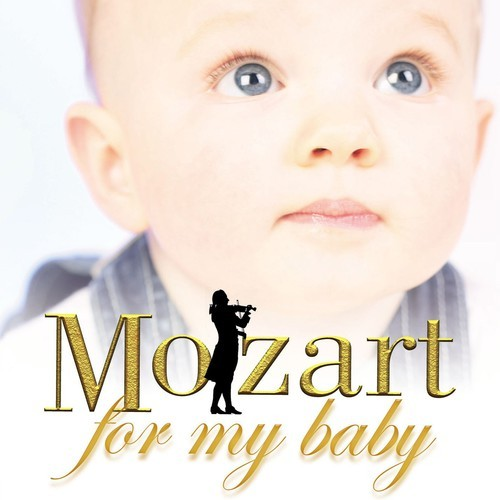 MOZART FOR MY BABY / VARIOUS